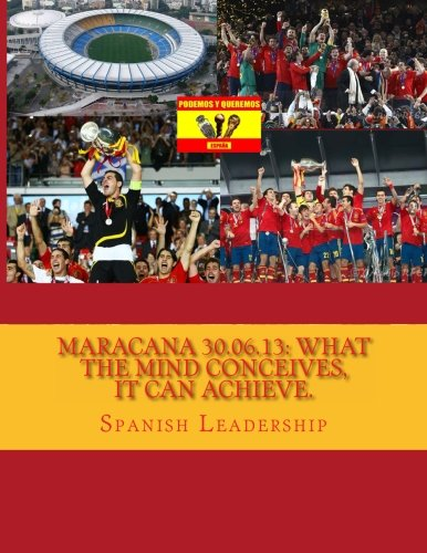 Maracana 30.06.13: What the mind conceives, it can achieve.: Volume 1