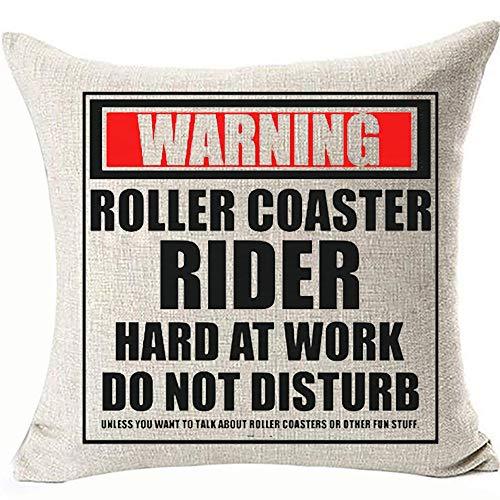 Federa per cuscino con scritta 'Warning Roller Coaster Rider Hard At Work Do Not Disturb', divertente decorazione per cuscini a doppio lato, 45 x 45 cm, per divano e poltrona, colore: Coaster