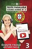 Apprendre le portugais - Texte parallèle - Écoute facile | Lecture facile: Lire et...
