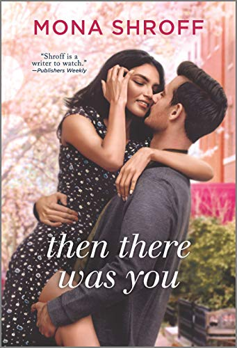 Then There Was You (Hqn) by [Mona Shroff]