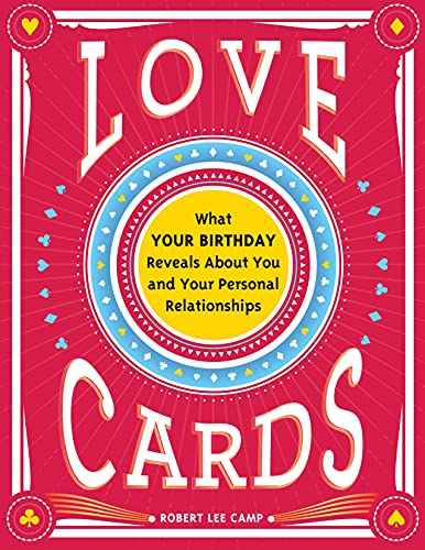 Love Cards: Learn How to Perform Relationship Readings (Love...