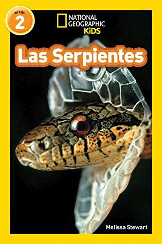 Las Serpientes = Snakes (Libros de National Geographic para ninos / National Geographic Kids Readers