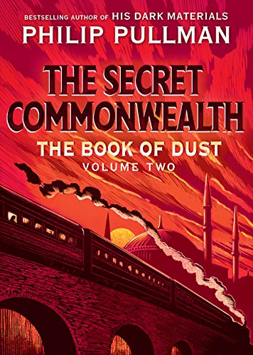 The Book of Dust: The Secret Commonwealth (Book of Dust, Volume 2) by [Philip Pullman]