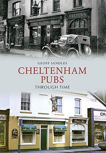 Cheltenham Pubs Through Time