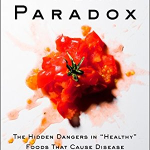 """The Plant Paradox: The Hidden Dangers in """"Healthy"""" Foods That Cause Disease and Weight Gain 35"""