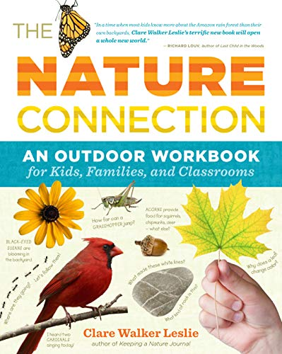 The Nature Connection: An Outdoor Workbook for Kids, Families, and Classrooms (Paperback)