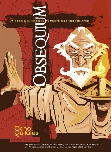 Obsequium: Un relato cultural, tecnológico y emocional de La Abadía del Crimen