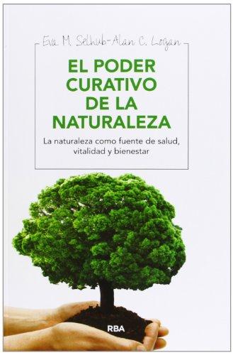 El poder curativo de la naturaleza (OTROS INTEGRAL)