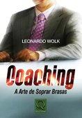 Coaching. The Art of Blowing Embers