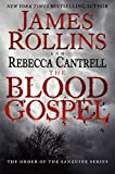 The Blood Gospel: The Order of...