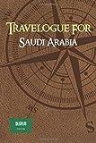 Travelogue for Saudi Arabia: write down your travel memories in Saudi...