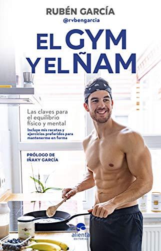 El gym y el ñam de Rubén García