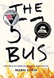 The 57 Bus: A True Story of...