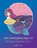 Girls Coloring Books Ages 4-8: Mermaids & Gratitude Journal: Colouring Pages & Gratitude Journal In One, Mermaid Designs For 4-8 Year Old Children, Arts & Crafts, Personal Growth & Relaxation