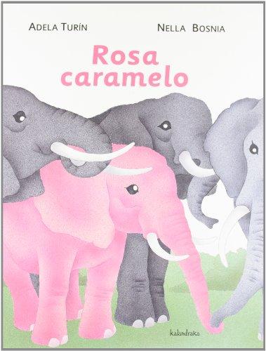 Rosa Caramelo (libros para soñar)