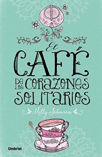 El café de los corazones solitarios (Umbriel narrativa)