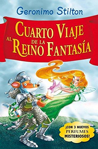 Stilton: cuarto viaje al reino de la fantasía: ¡Con 3 nuevos perfumes mistoriosos! (Geronimo Stilt