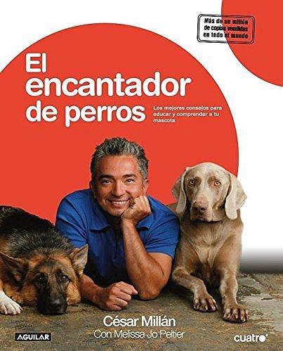 El encantador de perros/ Cesar's Way