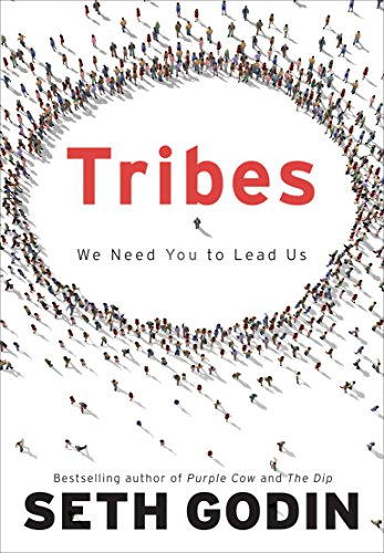 Tribes: We Need You to Lead Us Kindle Edition
