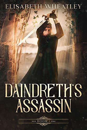 Daindreth's Assassin by [Elisabeth Wheatley]