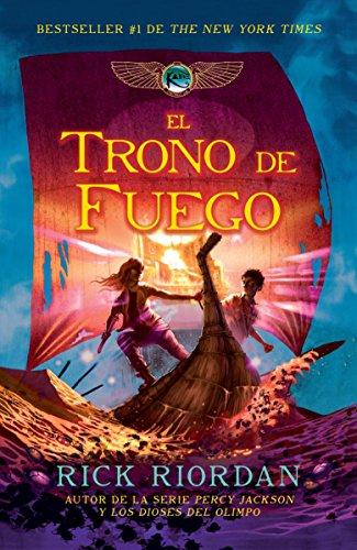 SPA-TRONO DE FUEGO (Las cronicas de Kane / The Chronicles of Kane)