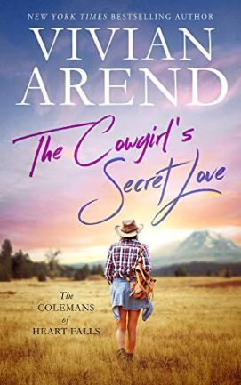The Cowgirl's Secret Love (The Colemans of Heart Falls Book 2) by [Vivian Arend]