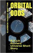 Orbital Odds: A fLUX Runners Universe Short Story by [William Joseph  Roberts, William Joseph Roberts]
