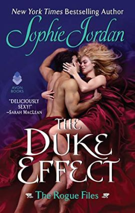 The Duke Effect (Rogue Files) by [Sophie Jordan]