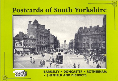 Postcards of South Yorkshire: Barnsley, Doncaster, Rotherham, Sheffield and Districts