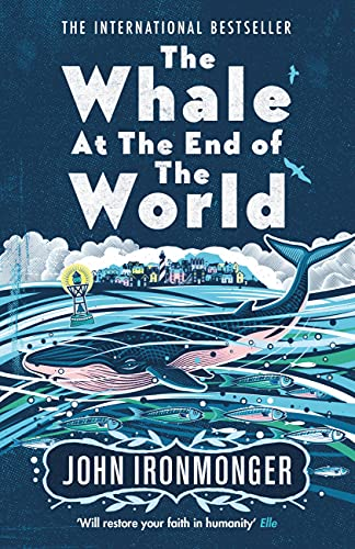 The Whale at the End of the World: The International Bestseller