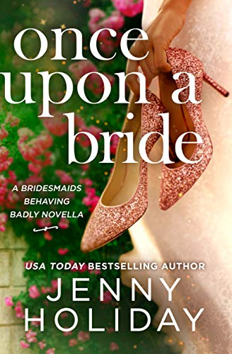 Once Upon a Bride: A Novella by [Jenny Holiday]