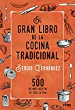El gran libro de la cocina tradicional (FUERA DE COLECCIÓN Y ONE SHOT)