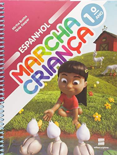 Marcha Criança. Espanhol. 1º Ano