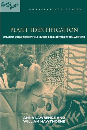 Plant Identification: Creating User-Friendly Field Guides for Biodiversity Management (People and Plants International Conservation) (English Edition)