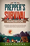 The Preppers Survival Handbook: The Essential Long Term Step-By-Step Survival Guide to the Worst Case Scenario for Surviving Anywhere - Prepper's ... Medicine & First Aid (Survival Tactics 101)