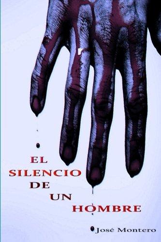El silencio de un hombre