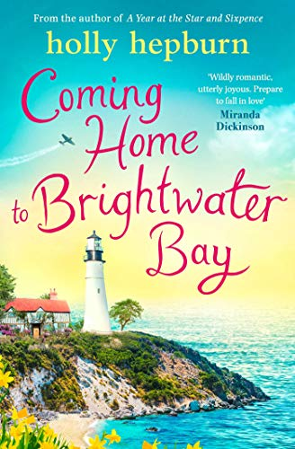 Coming Home to Brightwater Bay by [Holly Hepburn]
