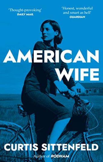 American Wife, una novela de Curtis Sittenfeld.