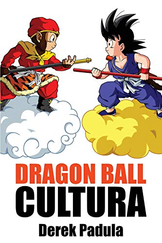 Dragon Ball Cultura: Origen: Volume 1
