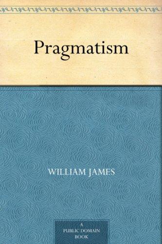 Pragmatism (English Edition)