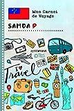 Samoa Carnet de Voyage: Journal de bord avec guide pour enfants. Livre de...