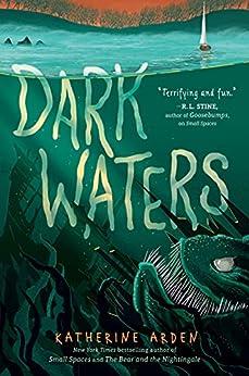 Dark Waters by [Katherine Arden]