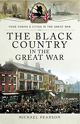 The Black Country in the Great War Kindle eBook