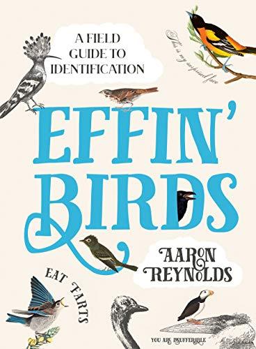 Effin' Birds: A Field Guide to Identification