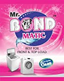 Asm Enterprises Mr. Bond Matic Best for Front & Top Load