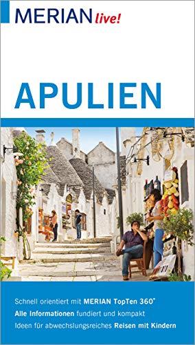 MERIAN live! Reisefhrer Apulien: Mit Extra-Karte zum Herausnehmen (German Edition)