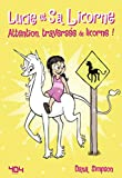 Lucie et sa licorne Tome 5 : Attention, traversée de licorne - Bande dessinée jeunesse -...