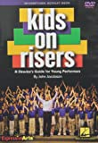 Kids on Risers - A Director's Guide for Young Performers - Choral DVD