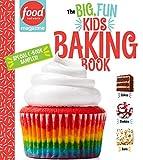 Food Network Magazine The Big, Fun Kids Baking Book Free 14-Recipe Sampler!