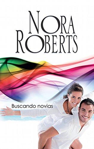 Buscando novias: Los MacGregor (6) (Nora Roberts)